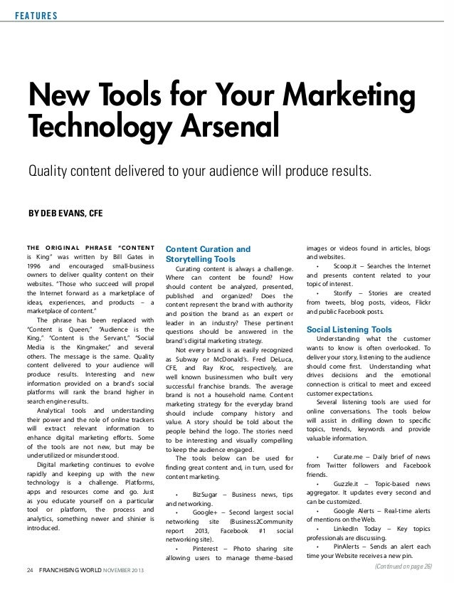 F E AT U R E S  New Tools for Your Marketing Technology Arsenal Quality content delivered to your audience will produce re...