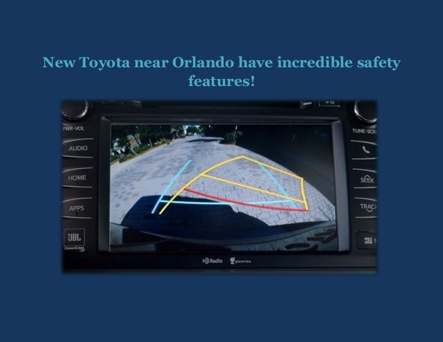 New Toyota near Orlando have incredible safety features!
