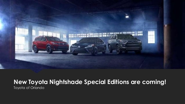 New Toyota Nightshade Special Editions are coming! Toyota of Orlando