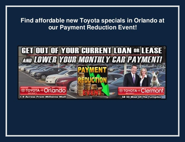 Find affordable new Toyota specials in Orlando at our Payment Reduction Event!