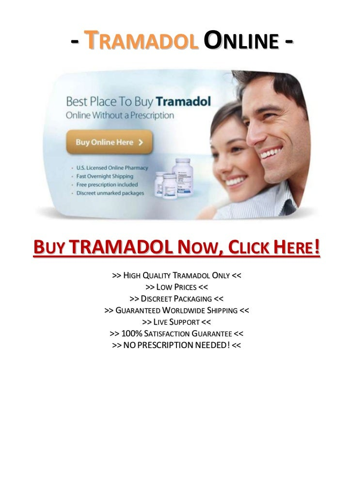 - Tramadol Online -<br />Buy TRAMADOL Now, Click Here!<br />>> High Quality Tramadol Only <<<br />>> Low Prices <<<br />>>...