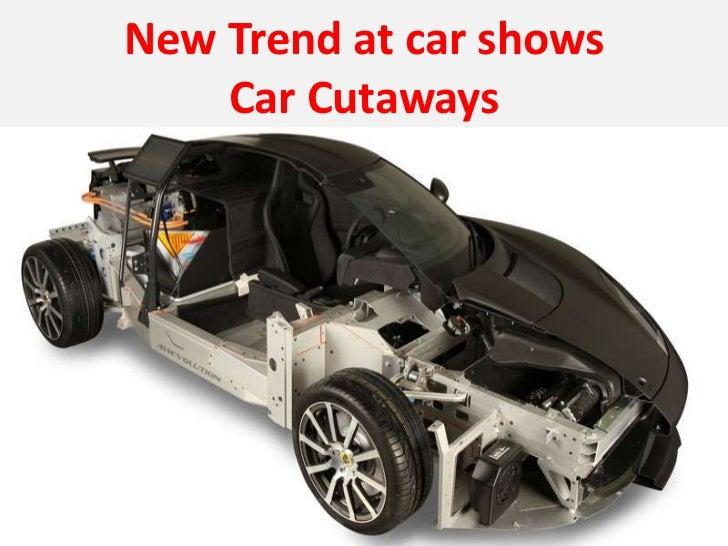 New Trend at car shows    Car Cutaways