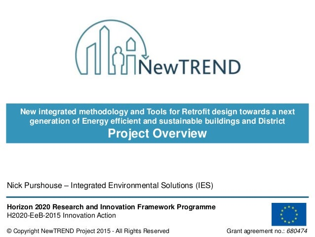 © Copyright NewTREND Project 2015 - All Rights Reserved Grant agreement no.: 680474 Horizon 2020 Research and Innovation F...