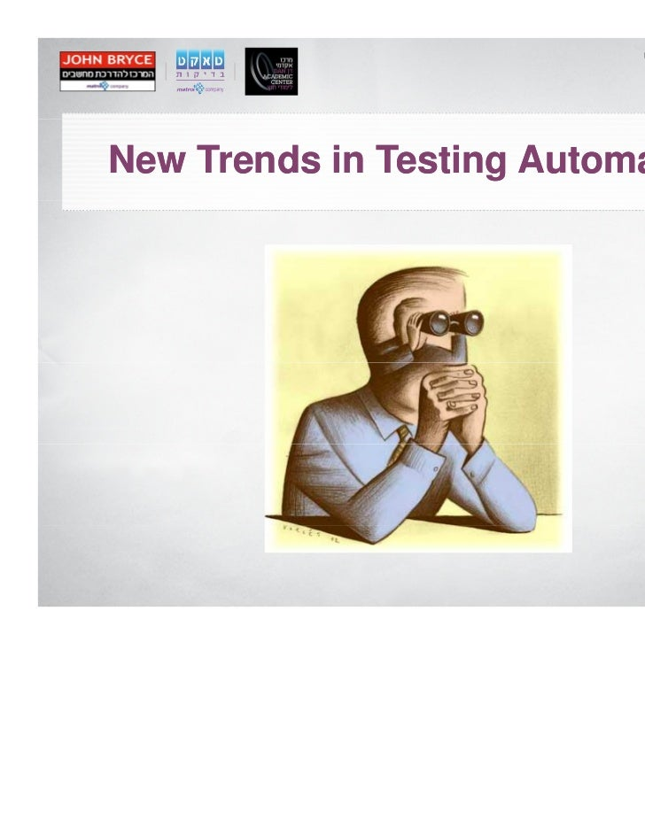 New Trends in Testing Automation