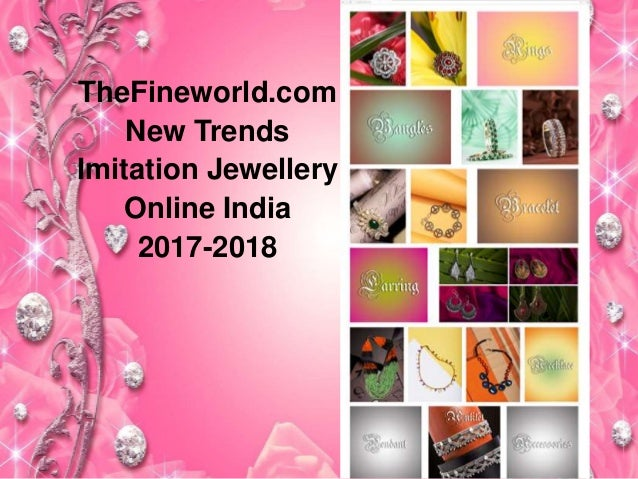 New trends jewellery fashion online india 2017 2018 for Fine jewelry trends 2018