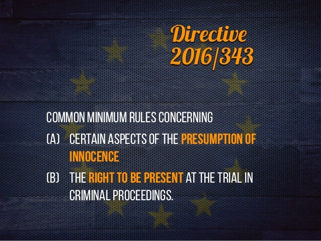 Right to a new trial under directive 343/16 Slide 2