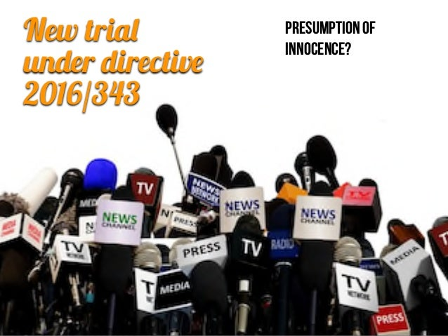 Right to a new trial under directive 343/16 Slide 3