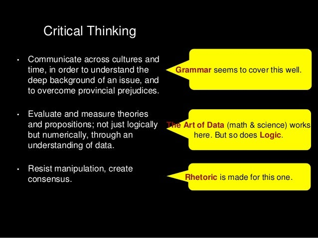 logic and critical thinking course Phil 173-dl1: logic and critical thinking (fall 2018) section information for fall 2018 phil 173 dl1 is a distance education section view 1 other section of this course in this semester .