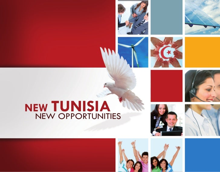 NEW TUNISIA NEW OPPORTUNITIES