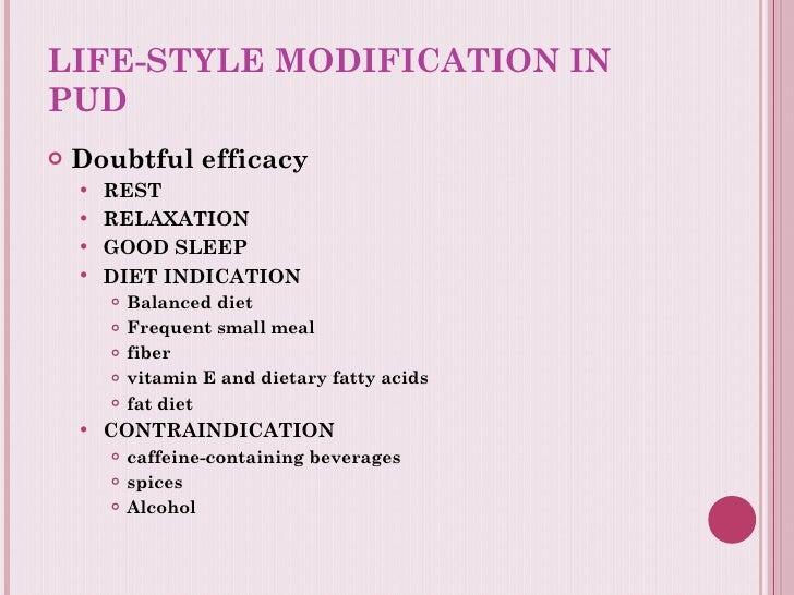 LIFE-STYLE MODIFICATION IN PUD <ul><li>Doubtful efficacy </li></ul><ul><ul><li>REST </li></ul></ul><ul><ul><li>RELAXATION ...