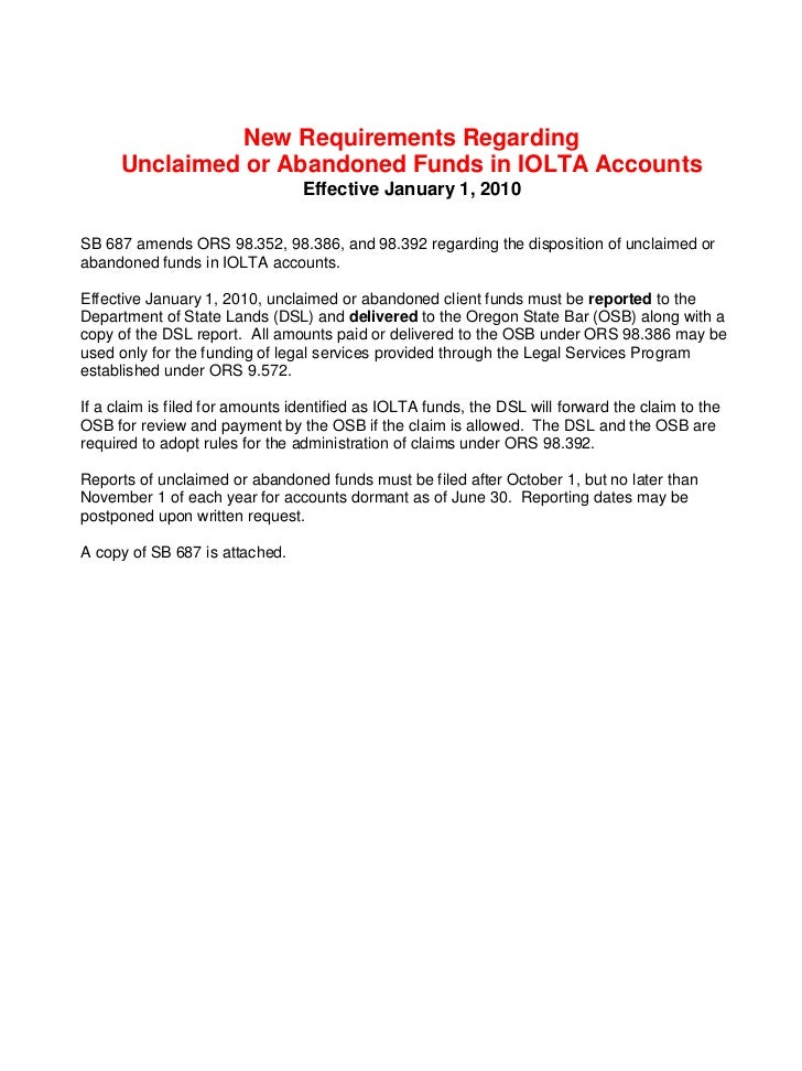 New Requirements Regarding       Unclaimed or Abandoned Funds in IOLTA Accounts                                  Effective...