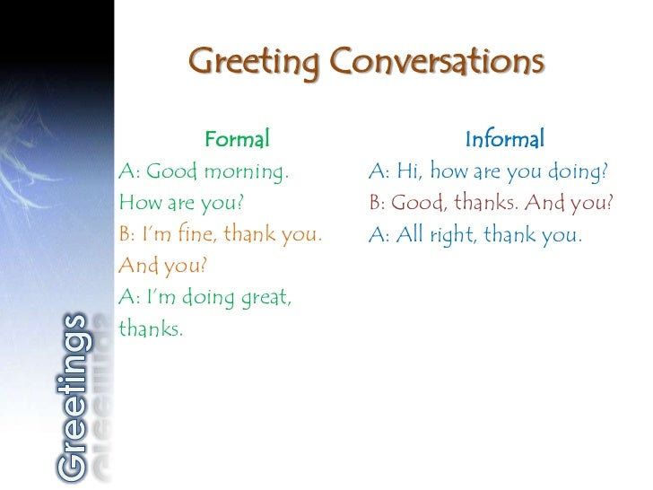 formal and informal conversation