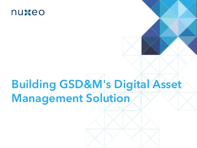 Building GSD&M's Digital Asset Management Solution