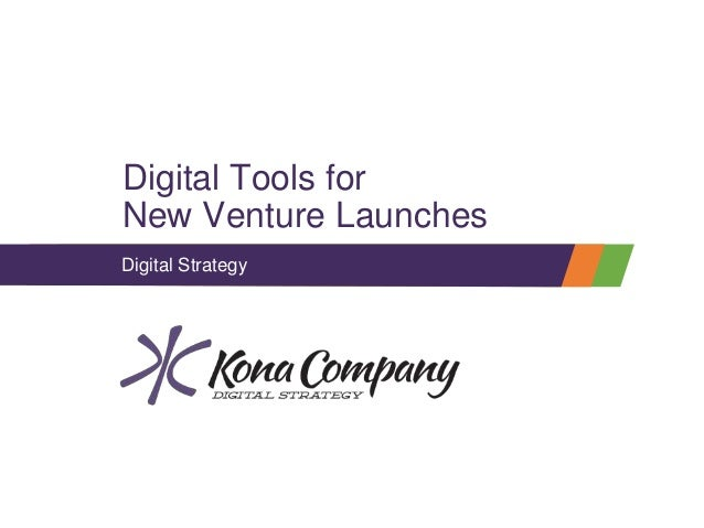‹#› Digital Tools for New Venture Launches Digital Strategy