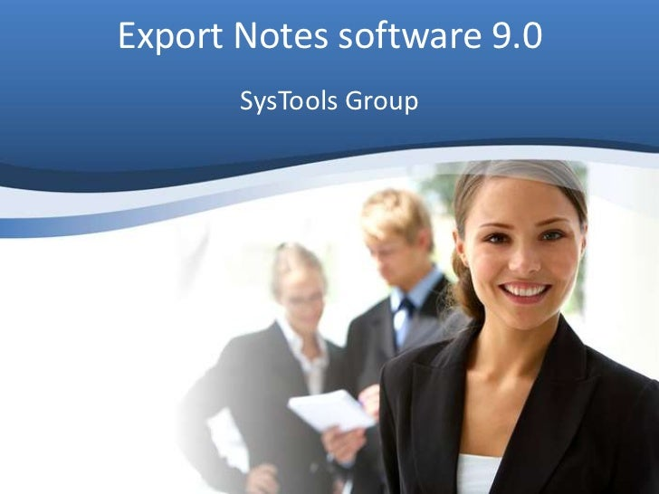 Export Notes software 9.0       SysTools Group