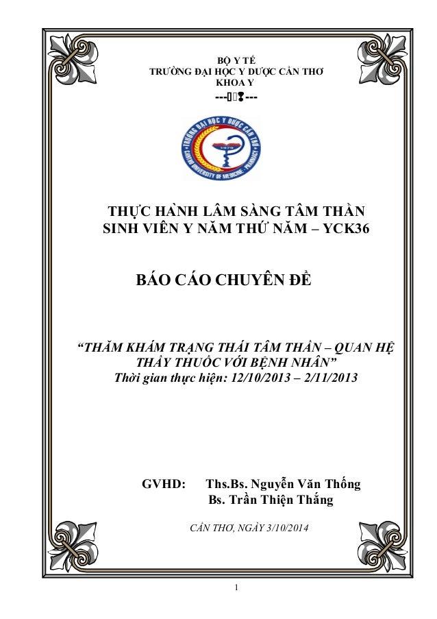 BỘ Y TẾ  TRƯỜNG ĐẠI HỌC Y DƯỢC CẦN THƠ  KHOA Y  ------  THỰC HÀNH LÂM SÀNG TÂM THẦN  SINH VIÊN Y NĂM THỨ NĂM – YCK36 ...