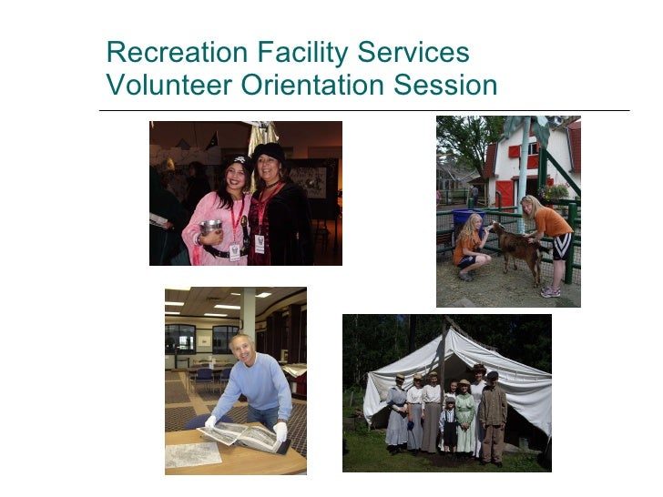 Recreation Facility Services Volunteer Orientation Session