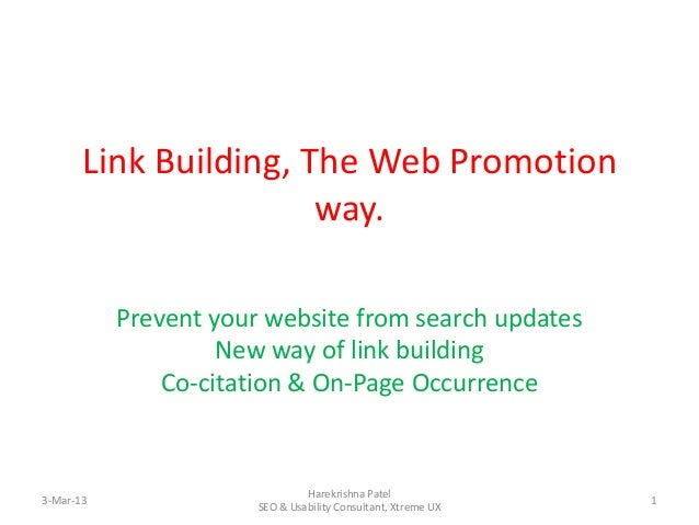 Link Building, The Web Promotion                       way.           Prevent your website from search updates            ...
