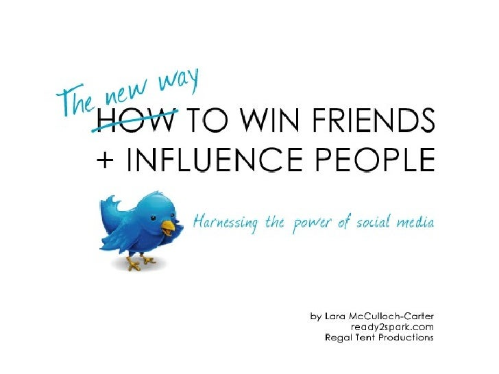 The NEW Way to Win Friends & Influence People (social media in events) Slide 1