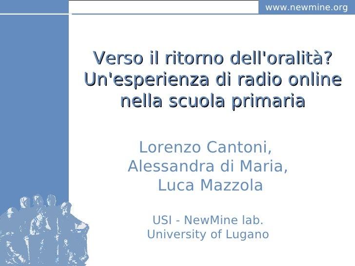 www.newmine.org                           www.newmine.or                                 g     Verso il ritorno dell'orali...