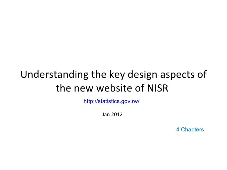 Understanding the key design aspects of       the new website of NISR             http://statistics.gov.rw/               ...