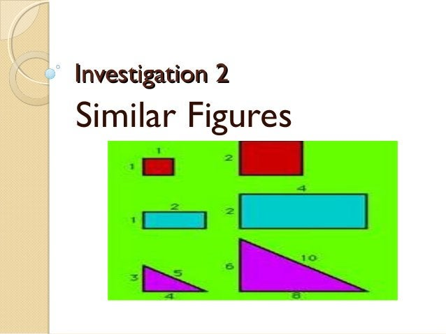 Investigation 2  Similar Figures