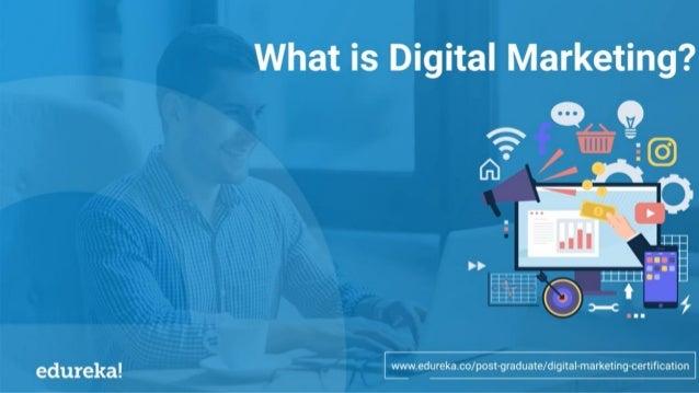 Evolution of Digital Marketing What is Digital Marketing? Why Digital Marketing? Scope of Digital Marketing Types of Digit...