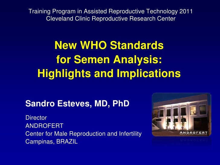 Training Program in Assisted Reproductive Technology 2011 <br />Cleveland Clinic Reproductive Research Center<br />New WHO...