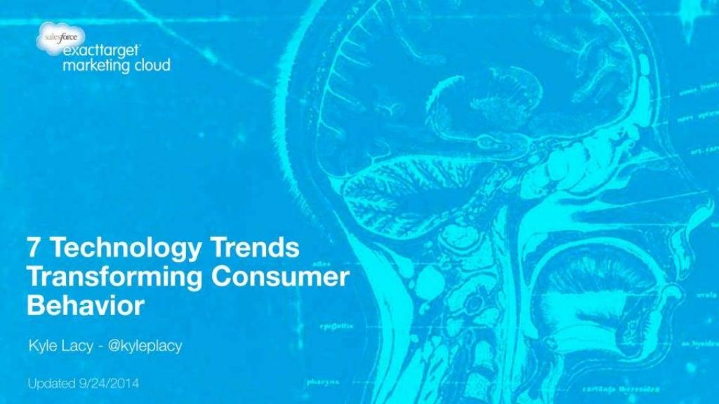 7 Technology Trends Transforming Consumer Behavior - Updated