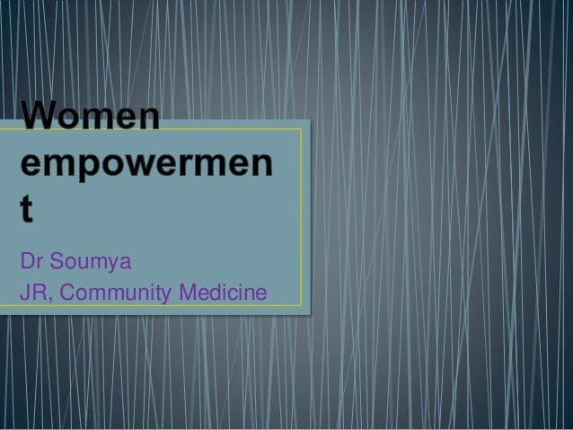 Dr Soumya JR, Community Medicine