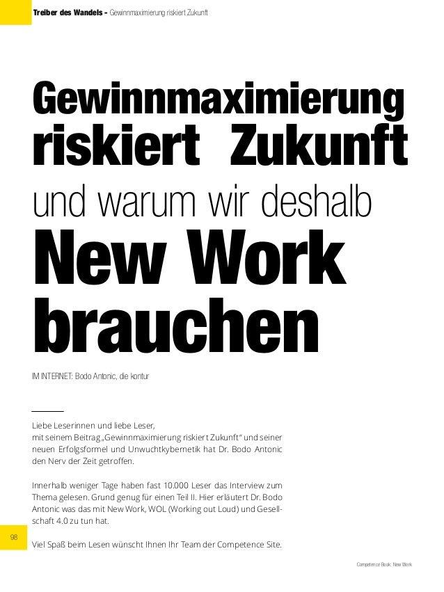 98 Competence Book: New Work Treiber des Wandels - Gewinnmaximierung riskiert Zukunft Gewinnmaximierung riskiert Zukunft u...