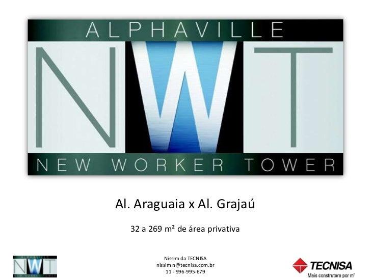 Al. Araguaia x Al. Grajaú  32 a 269 m² de área privativa           Nissim da TECNISA        nissim.n@tecnisa.com.br       ...
