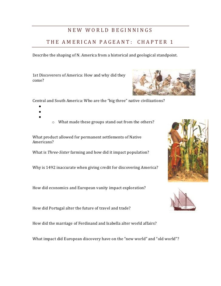 New World Beginnings<br />The American Pageant:  Chapter 1<br />Describe the shaping of N. America from a historical and g...