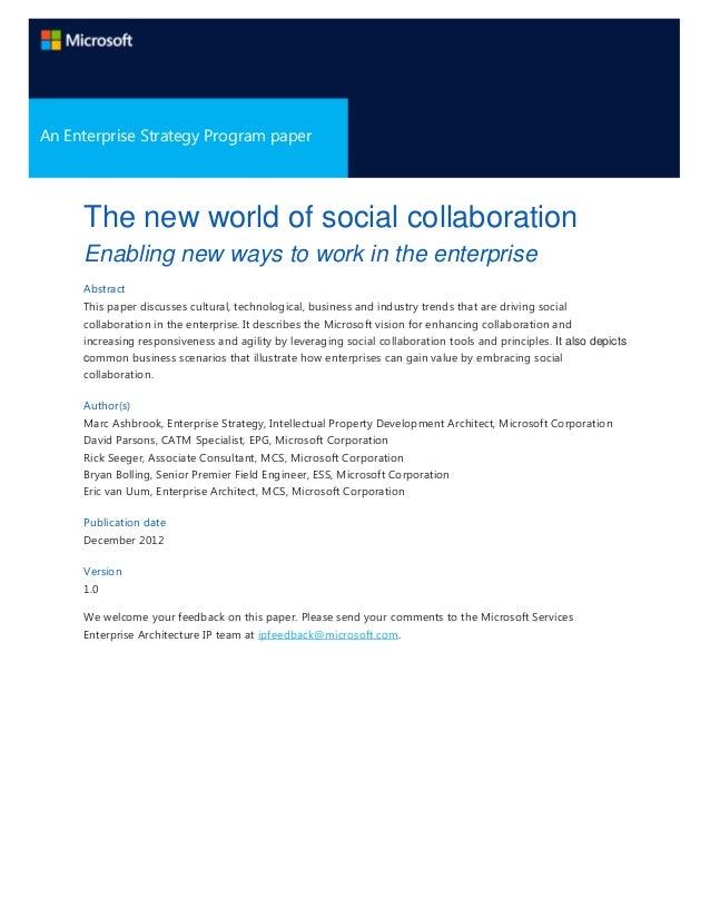 A Microsoft Enterprise Strategy Program An Enterprise Strategy Program paper Paper  The new world of social collaboration ...