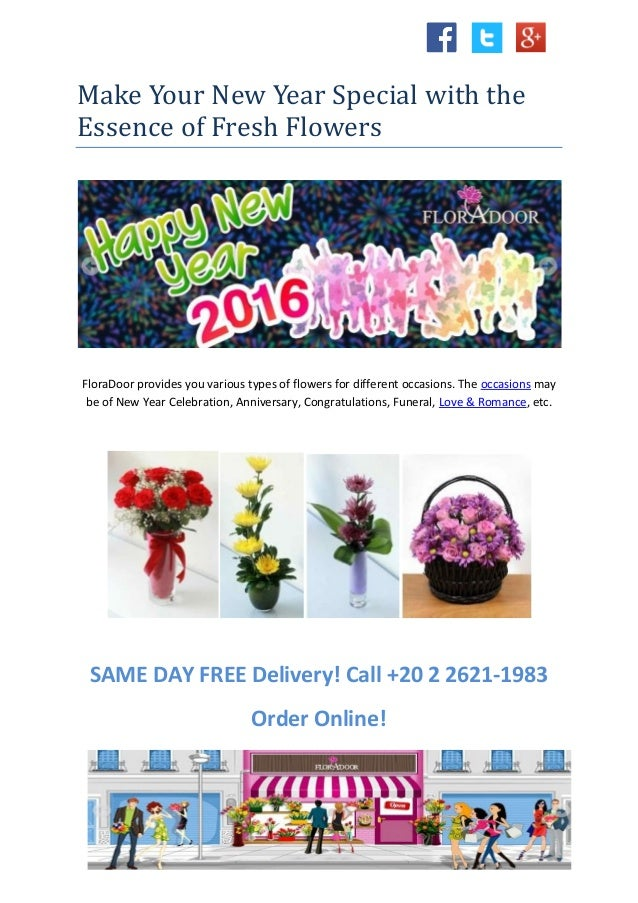 Make Your New Year Special with the Essence of Fresh Flowers FloraDoor provides you various types of flowers for different...