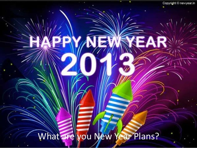 What are you New Year Plans?