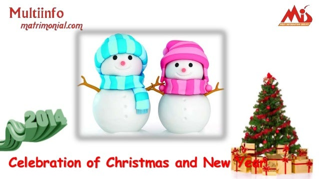 Celebration of Christmas and New Year