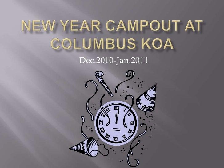 New Year Campout at Columbus KOA Dec.2010-Jan.2011