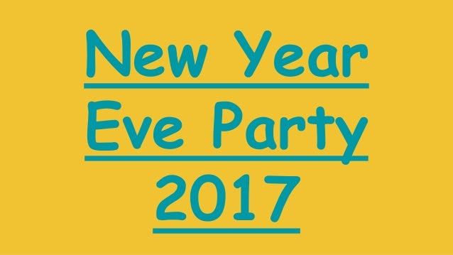 New year eve party 2017 to celebrate new year