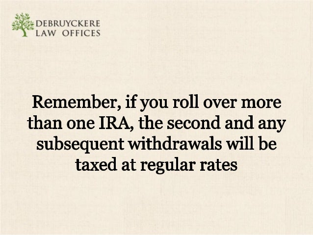 :2.' '3;: :;OEBRuYCI<E RE ' LAW OFFICES  There also exists a potential 10 percent early withdrawal tax