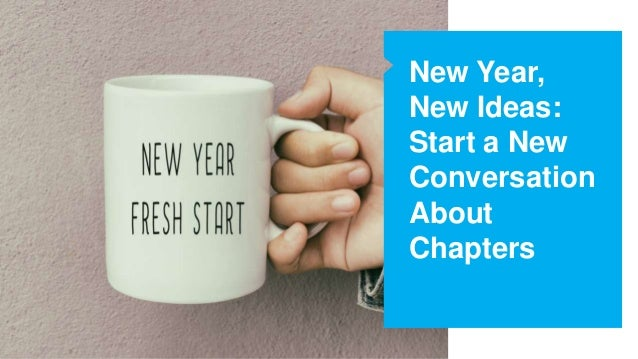 New Year, New Ideas: Start a New Conversation About Chapters