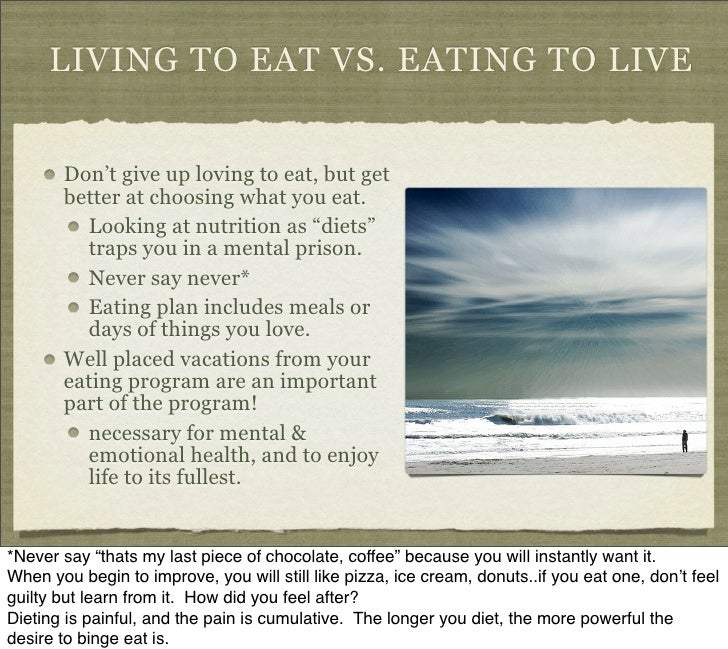 how to change from live to eat to eat to live