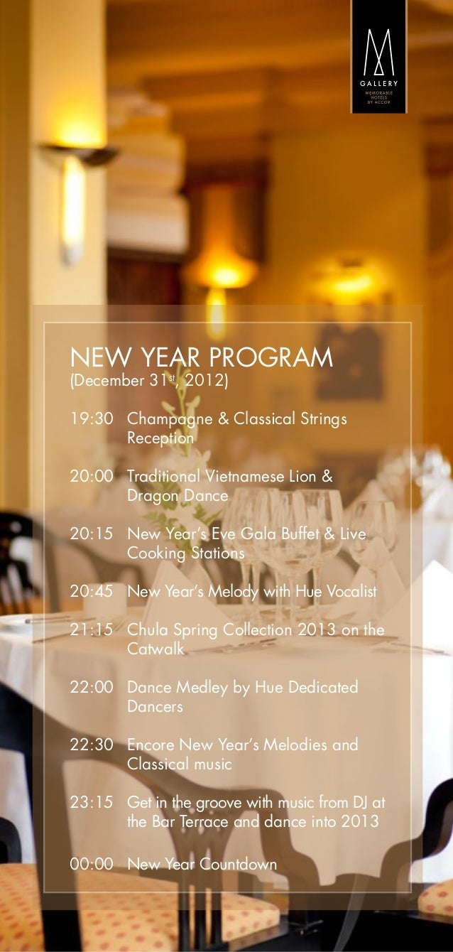 NEW YEAR PROGRAM(December 31st, 2012)19:30  	Champagne & Classical Strings        Reception20:00  	Traditional Vietnamese ...