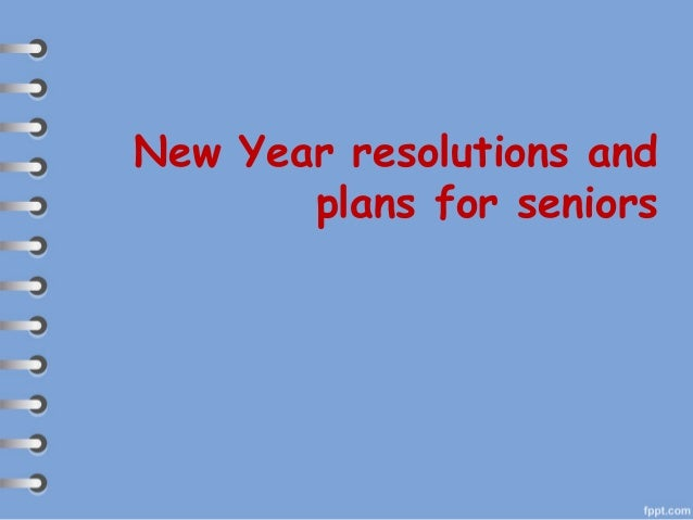 New Year resolutions and plans for seniors
