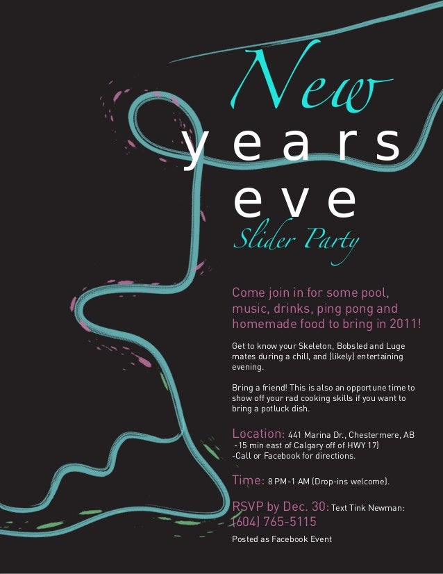 New yea rs eve Slider Party  Come join in for some pool, music, drinks, ping pong and homemade food to bring in 2011! Get ...