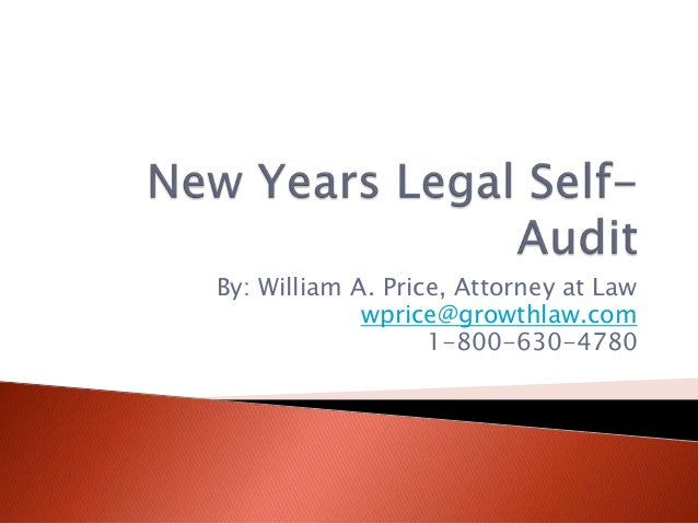 By: William A. Price, Attorney at Law wprice@growthlaw.com 1-800-630-4780