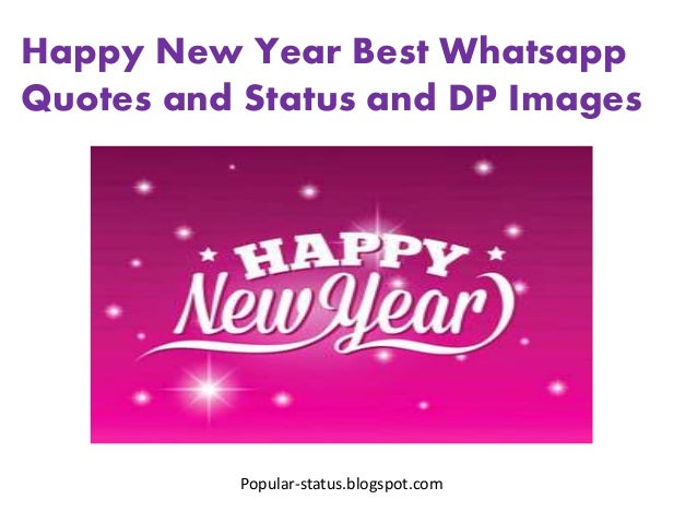 Happy New Year Best Whatsapp Quotes and Status and DP Images Popular-status.blogspot.com