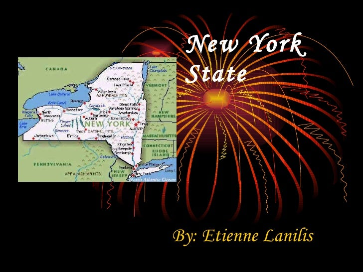 New York State By: Etienne Lanilis