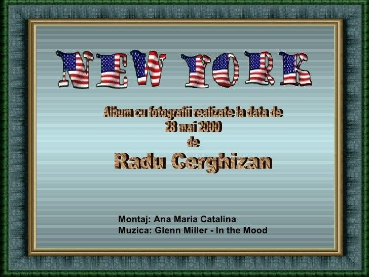 Album cu fotografii realizate la data de 28 mai 2000 de Radu Cerghizan Montaj: Ana Maria Catalina Muzica: Glenn Miller - I...