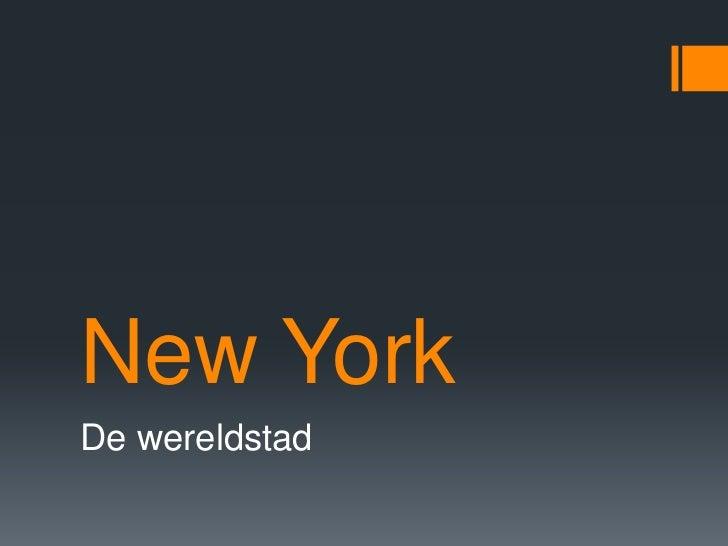 New YorkDe wereldstad